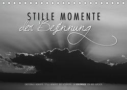 Emotionale Momente: Stille Momente der Besinnung (Tischkalender 2019 DIN A5 quer) von Gerlach,  Ingo