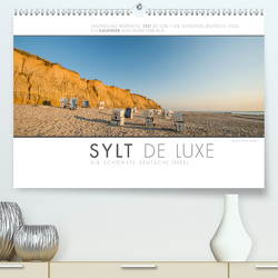 Emotionale Momente: Sylt de Luxe – die schönste deutsche Insel. (Premium, hochwertiger DIN A2 Wandkalender 2021, Kunstdruck in Hochglanz) von Gerlach,  Ingo