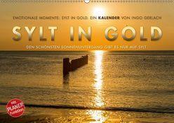 Emotionale Momente: Sylt in Gold. (Wandkalender 2019 DIN A2 quer) von Gerlach,  Ingo