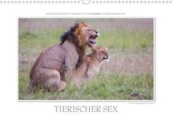 Emotionale Momente: Tierischer Sex. (Wandkalender 2021 DIN A3 quer) von Gerlach GDT,  Ingo
