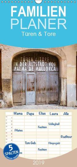 Emotionale Momente: Türen & Tore in der Altstadt von Palma de Mallorca. – Familienplaner hoch (Wandkalender 2019 , 21 cm x 45 cm, hoch) von Gerlach,  Ingo