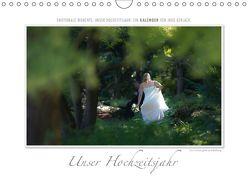Emotionale Momente: Unser Hochzeitsjahr. (Wandkalender 2018 DIN A4 quer) von Gerlach,  Ingo