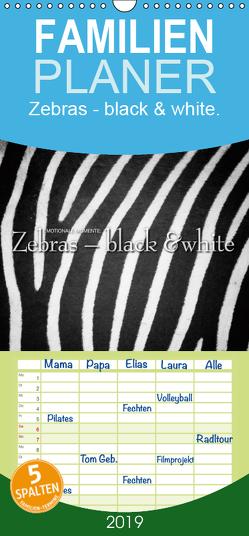 Emotionale Momente: Zebras – black & white. – Familienplaner hoch (Wandkalender 2019 , 21 cm x 45 cm, hoch) von Gerlach GDT,  Ingo