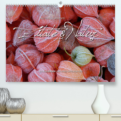 Emotionale Momente: Zitate & Natur (Premium, hochwertiger DIN A2 Wandkalender 2021, Kunstdruck in Hochglanz) von Gerlach GDT,  Ingo