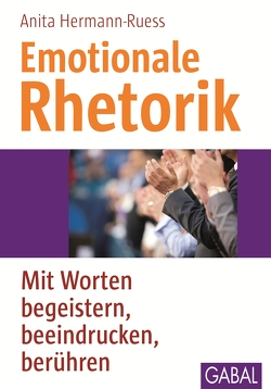 Emotionale Rhetorik von Hermann-Ruess,  Anita
