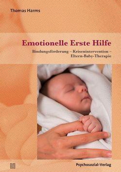 Emotionelle Erste Hilfe von Harms,  Thomas, Keil,  Annelie