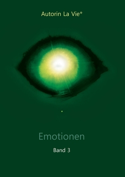 Emotionen von La Vie*,  Autorin