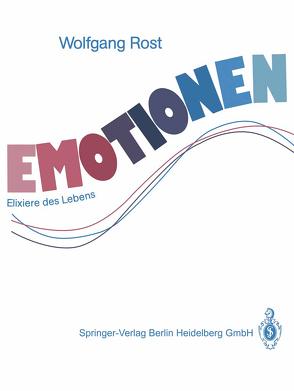 Emotionen von Dietz,  Wolfgang, Ochs,  Lisa, Rost,  Tanja, Rost,  Wolfgang, Völk,  Michael