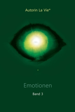 Emotionen (Band 3) von Vie,  La