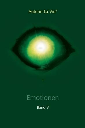 Emotionen (Band 3) von Vie,  La