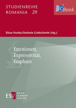 Emotionen, Expressivität, Emphase von Goldschmitt,  Stefanie, Pustka,  Elissa