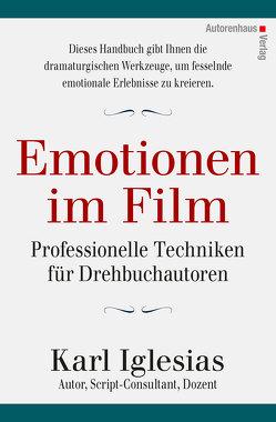 Emotionen im Film von Bohling,  Andrea, Iglesias,  Karl