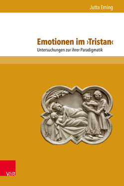 Emotionen im ›Tristan‹ von Eming,  Jutta