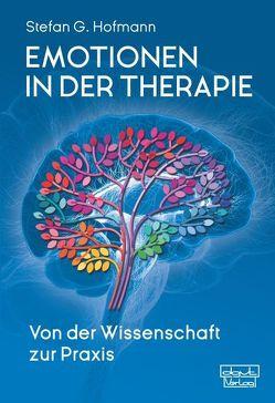 Emotionen in der Therapie von Hofmann,  Stefan G