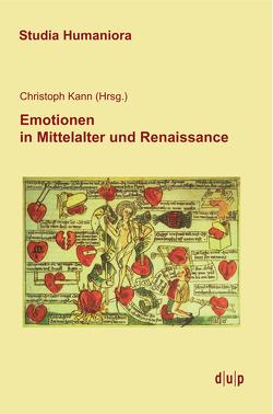 Emotionen in Mittelalter und Renaissance von Kann,  Christoph