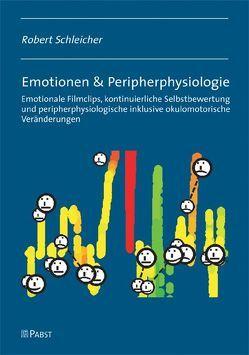 Emotionen & Peripherphysiologie von Schleicher,  Robert
