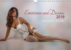 Emotionen und Dessous (Wandkalender 2019 DIN A4 quer) von Pook pnmedia,  Burkhard