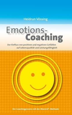 Emotions-Coaching von Vössing,  Heidrun