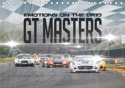 EMOTIONS ON THE GRID – GT Masters (Tischkalender 2019 DIN A5 quer)