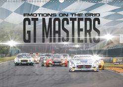 EMOTIONS ON THE GRID – GT Masters (Wandkalender 2019 DIN A3 quer)