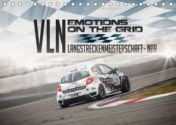 EMOTIONS ON THE GRID – VLN Langstreckenmeisterschaft Nürburgring (Tischkalender 2019 DIN A5 quer) von Schick,  Christian
