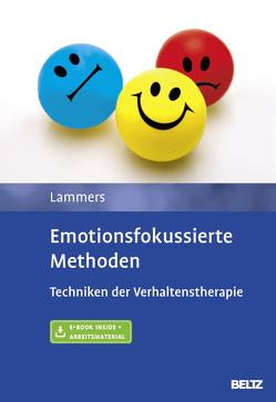 Emotionsfokussierte Methoden von Eismann,  Gunnar, Lammers,  Claas-Hinrich, Neudeck,  Peter