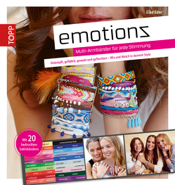 Emotionz – Armbänder für jede Stimmung von Eder,  Elke