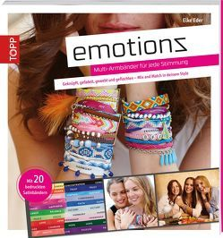 Emotionz – Multi-Armbänder für jede Stimmung von Eder,  Elke