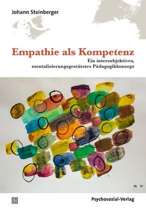 Empathie als Kompetenz von Frie,  Roger, Steinberger,  Johann