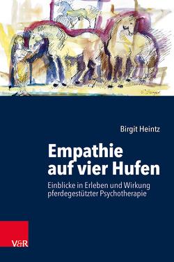 Empathie auf vier Hufen von Heintz,  Birgit, Stephenson,  Thomas
