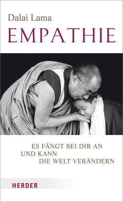 Empathie von Dalai Lama, Hopkins,  Jeffrey, Schellenberger,  Bernardin