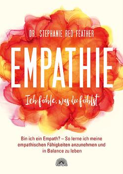 Empathie – Ich fühle, was du fühlst von Red Feather,  Stephanie