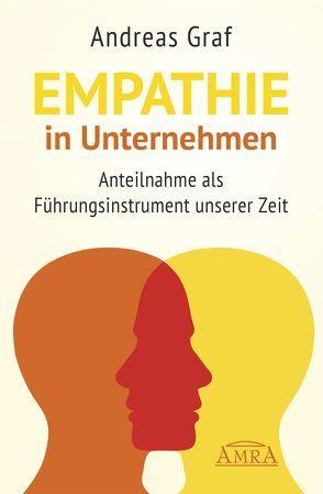 Empathie in Unternehmen von Baginski,  Antonia, Graf,  Rudolf Andreas