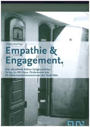 Empathie und Engagement. von Fings,  Karola, Leib,  Hajo