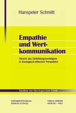 Empathie und Wertkommunikation von Schmitt,  Hanspeter