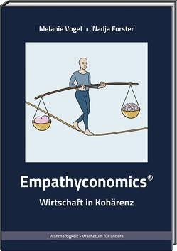 Empathyconomics® von Forster,  Nadja, Vogel,  Melanie