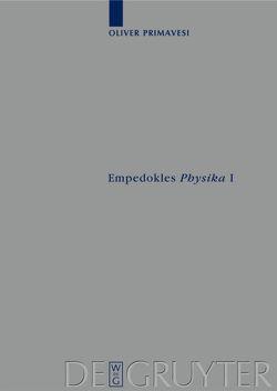 """Empedokles """"Physika"""" I von Primavesi,  Oliver"""