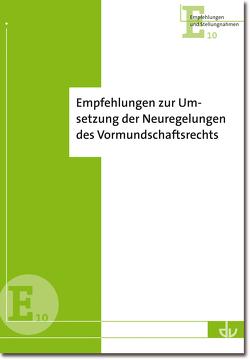 Empfehlungen zur Umsetzung der Neuregelungen des Vormundschaftsrechts