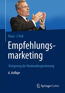 Empfehlungsmarketing von Fink,  Klaus J.