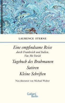 Empfindsame Reise, Tagebuch des Brahmanen, Satiren, kleine Schriften von Sterne,  Laurence, Walter,  Michael