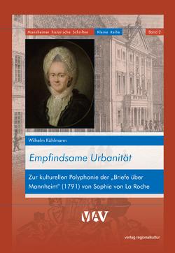 Empfindsame Urbanität von Kühlmann,  Wilhelm