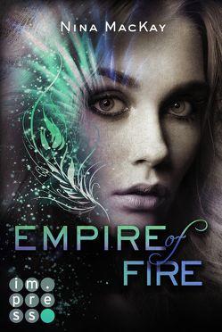 Empire of Fire (Phönixschwestern 2) von MacKay,  Nina