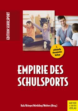Empirie des Schulsports von Aschebrock,  Heinz, Balz,  Eckart, Krieger,  Claus, Miethling,  Wolf-Dietrich, Pack,  Rolf-Peter, Wolters,  Petra