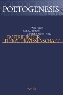 Empirie in der Literaturwissenschaft von Ajouri,  Philip, Mellmann,  Katja, Rauen,  Christoph