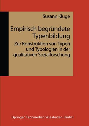 Empirisch begründete Typenbildung von Kluge,  Susann