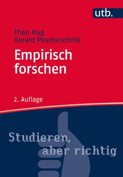 Empirisch forschen von Hug,  Theo, Lederer,  Bernd, Perzy,  Anton, Poscheschnik,  Gerald