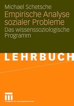 Empirische Analyse sozialer Probleme von Schetsche,  Michael, Schmied-Knittel,  Ina