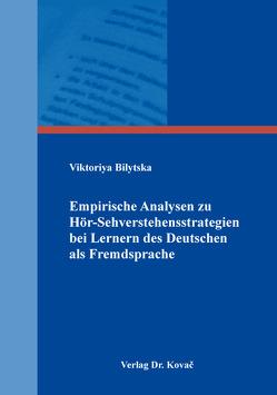 Empirische Analysen zu Hör-Sehverstehensstrategien bei Lernern des Deutschen als Fremdsprache von Bilytska,  Viktoriya
