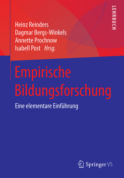 Empirische Bildungsforschung von Bergs-Winkels,  Dagmar, Post,  Isabell, Prochnow,  Annette, Reinders,  Heinz