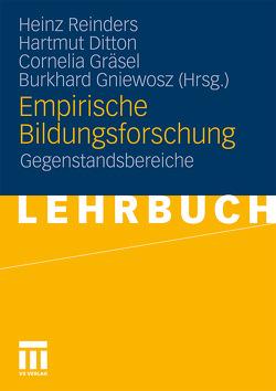 Empirische Bildungsforschung von Ditton,  Hartmut, Gniewosz,  Burkhard, Gräsel,  Cornelia, Reinders,  Heinz